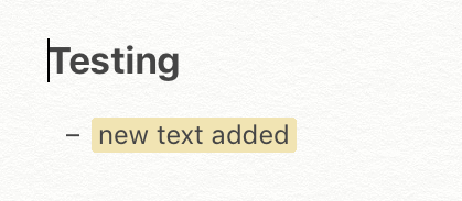 When collaborating in Notes or making changes to your own note on another device, it's highlighted