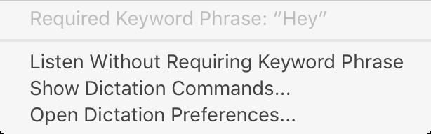 Dictation activation keyword phrase in menu bar